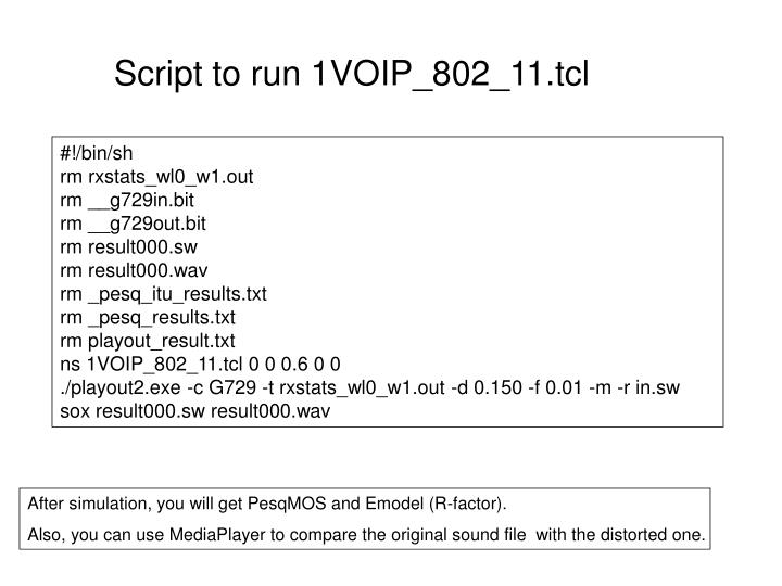Script to run 1VOIP_802_11.tcl