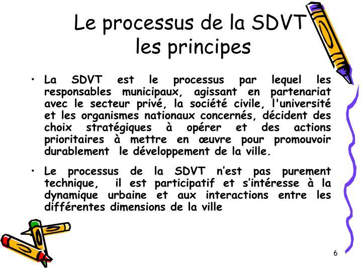 Le processus de la SDVT