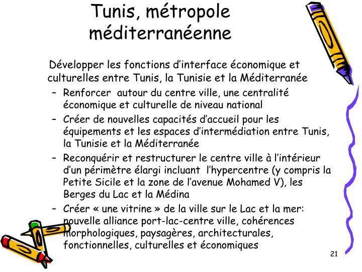 Tunis, métropole méditerranéenne