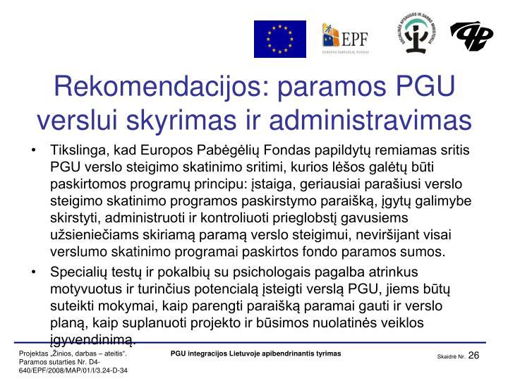 Rekomendacijos: paramos PGU verslui skyrimas ir administravimas