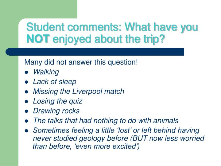 Student comments: What have you