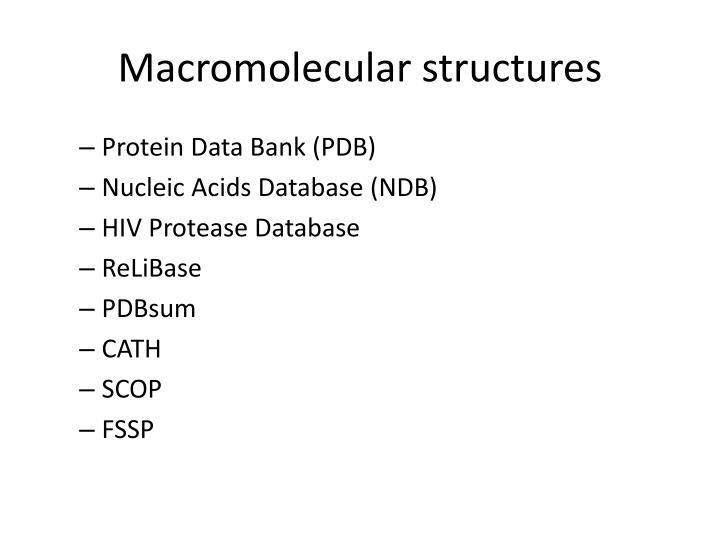 Macromolecular structures