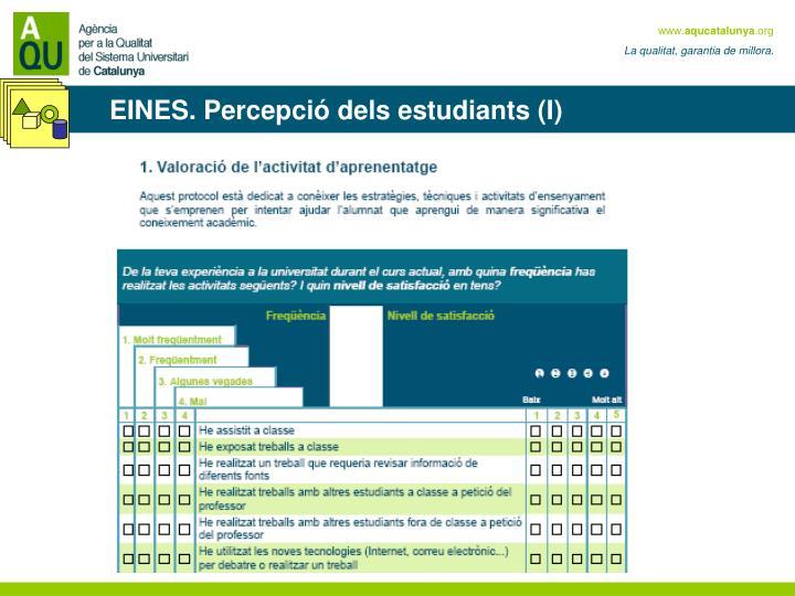 EINES. Percepció dels estudiants (I)
