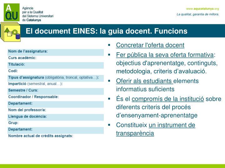 El document EINES: la guia docent. Funcions