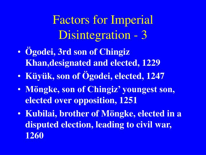 Factors for Imperial Disintegration - 3