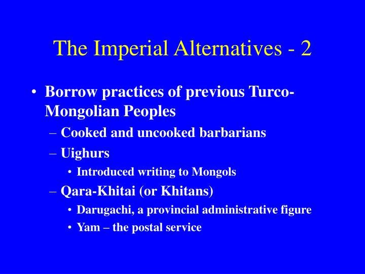 The Imperial Alternatives - 2