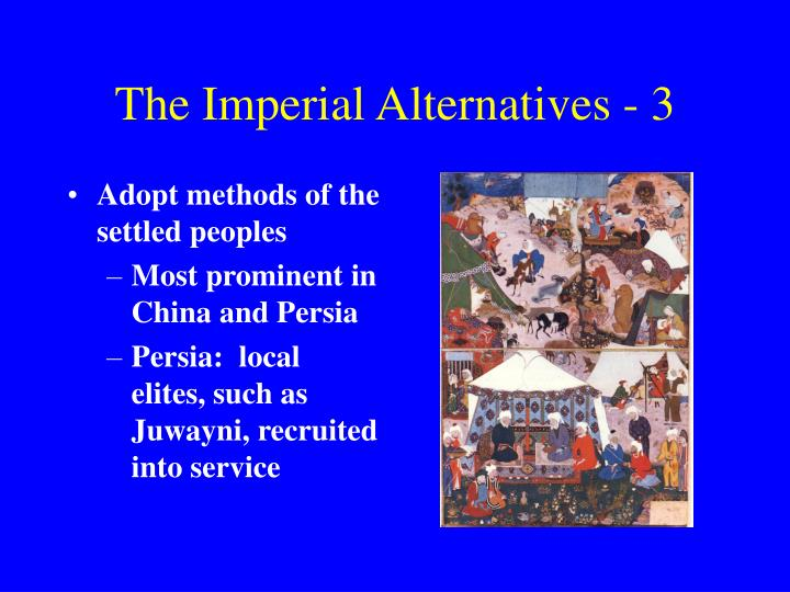 The Imperial Alternatives - 3