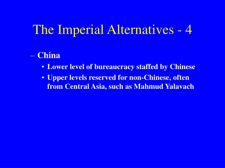 The Imperial Alternatives - 4
