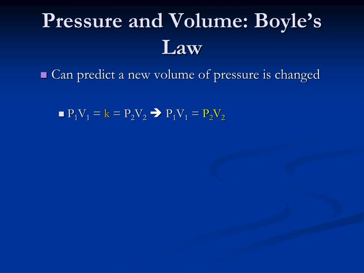 Pressure and Volume: Boyle's Law