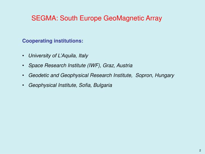 SEGMA: South Europe GeoMagnetic Array