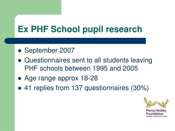 Ex PHF School pupil research