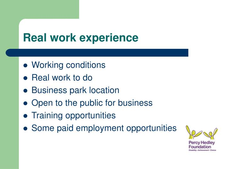 Real work experience