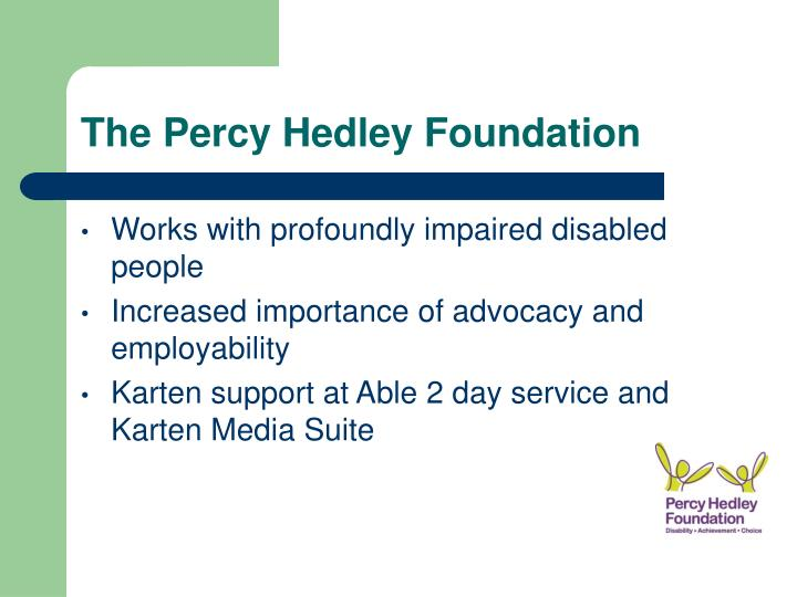 The Percy Hedley Foundation