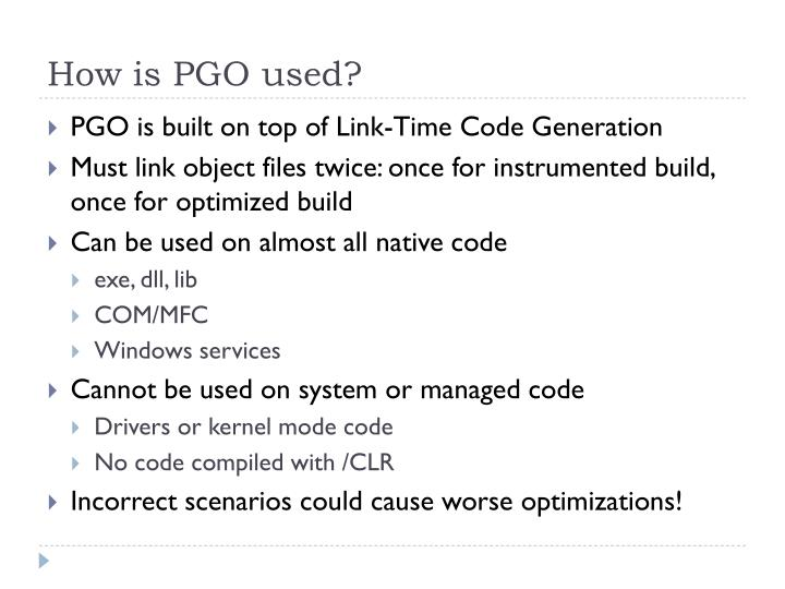 How is PGO used?