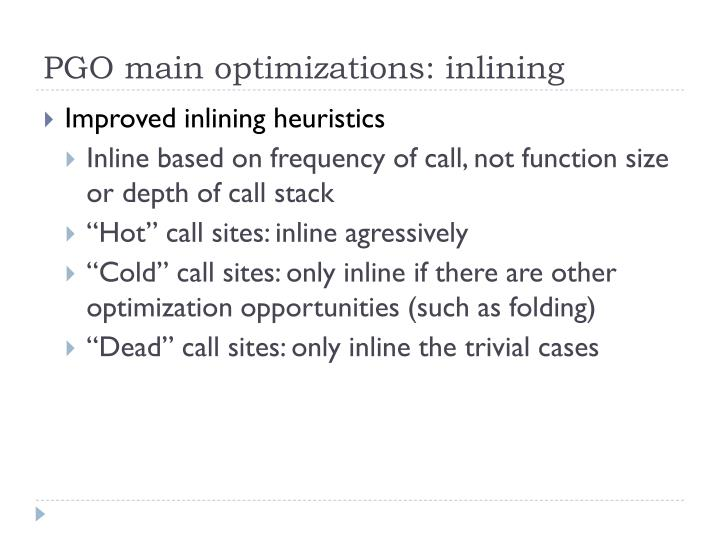 PGO main optimizations: inlining