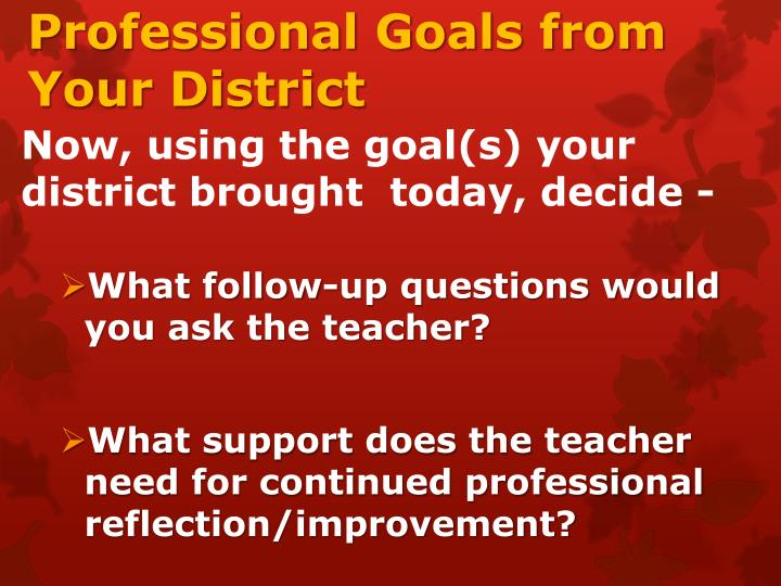 Professional Goals from Your District