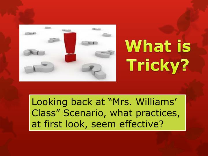 What is Tricky?