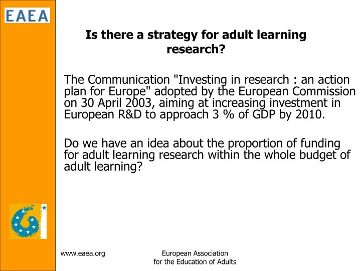 Is there a strategy for adult learning research?