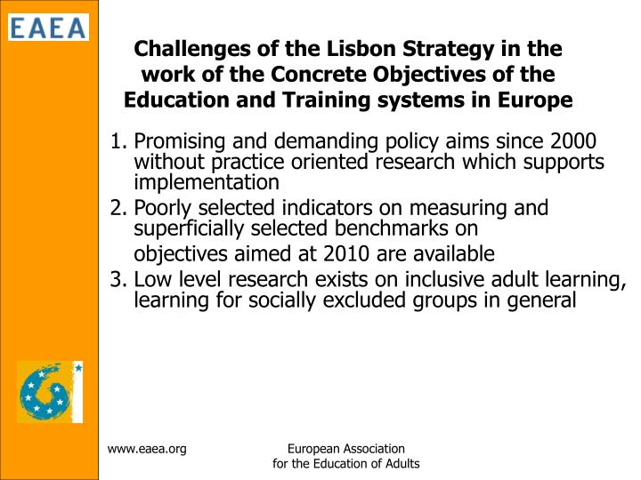 Challenges of the Lisbon Strategy in the work of the Concrete Objectives of the Education and Training systems in Europe