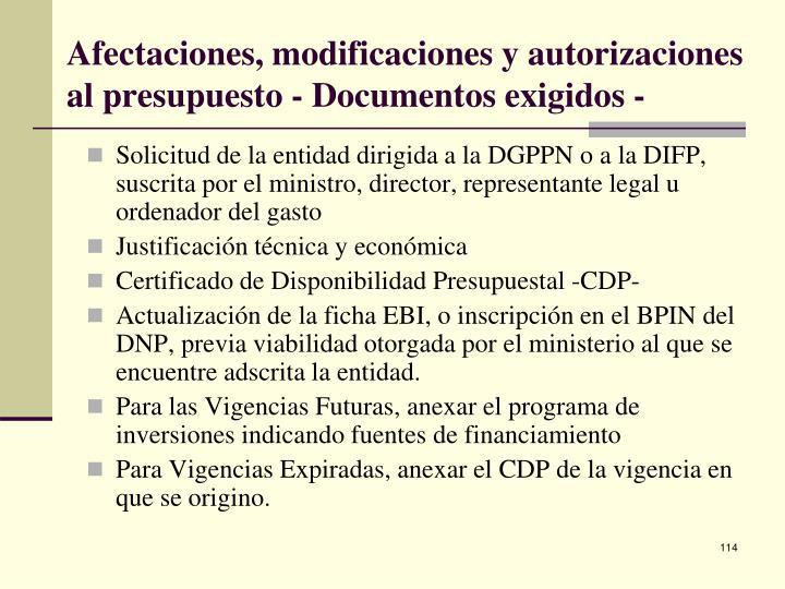 Afectaciones, modificaciones y autorizaciones al presupuesto - Documentos exigidos -