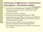 afectaciones modificaciones y autorizaciones al presupuesto documentos exigidos