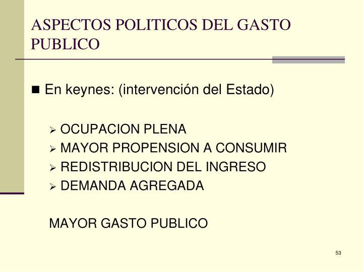 ASPECTOS POLITICOS DEL GASTO PUBLICO
