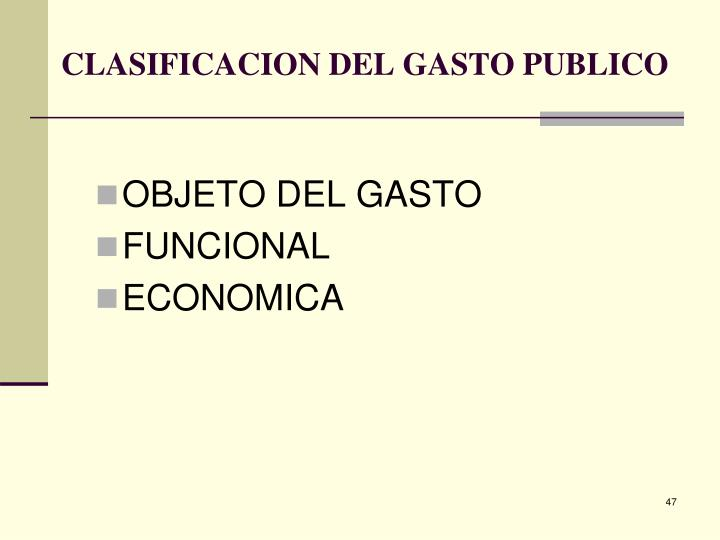 CLASIFICACION DEL GASTO PUBLICO