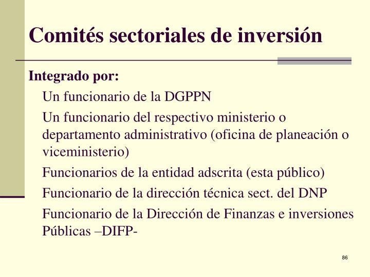 Comités sectoriales de inversión