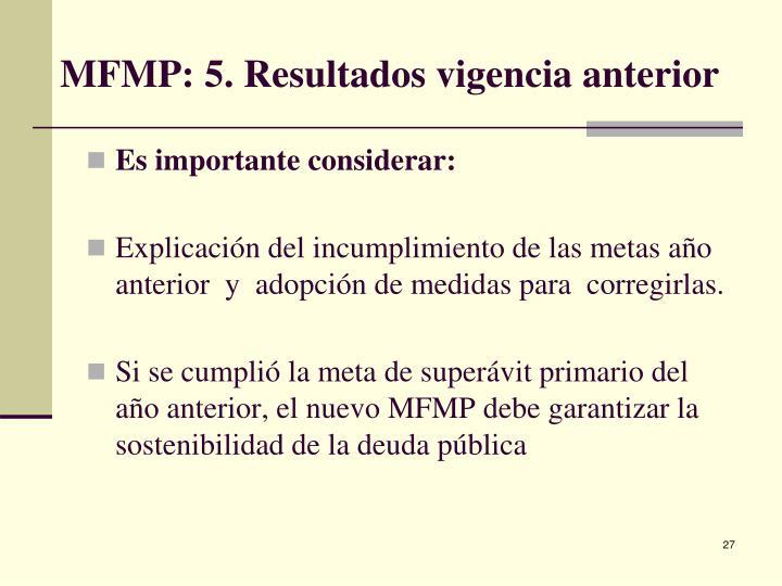 MFMP: 5. Resultados vigencia anterior