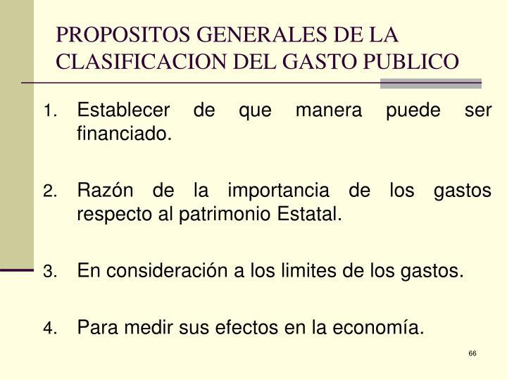 PROPOSITOS GENERALES DE LA CLASIFICACION DEL GASTO PUBLICO