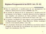 r gimen presupuestal de las eice art 35 41