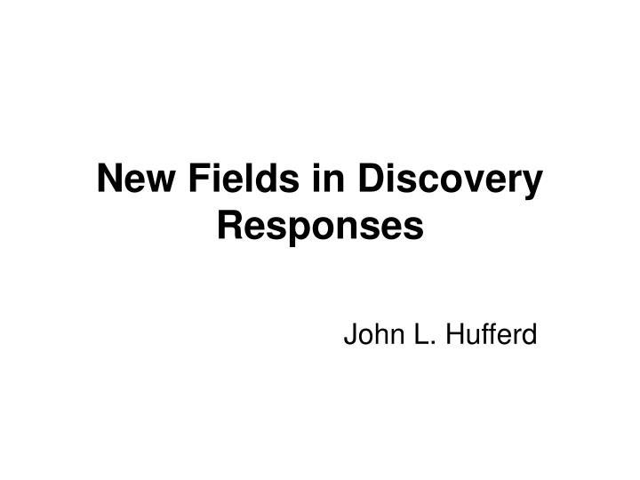 new fields in discovery responses