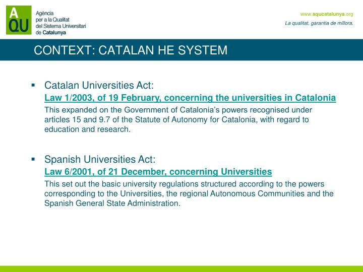 CONTEXT: CATALAN HE SYSTEM
