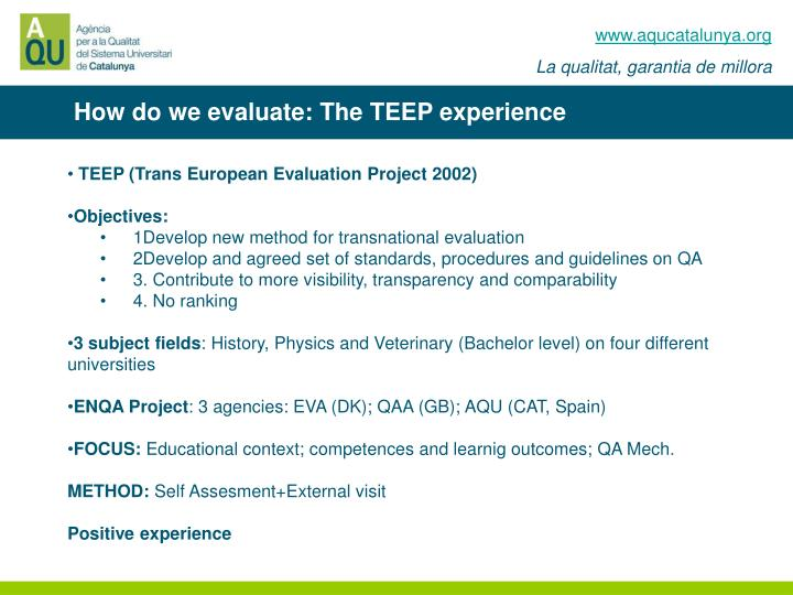 How do we evaluate: The TEEP experience