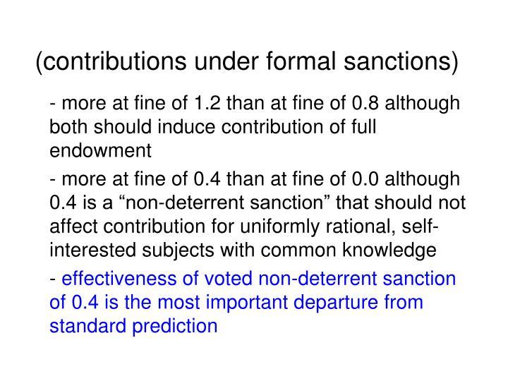 (contributions under formal sanctions)