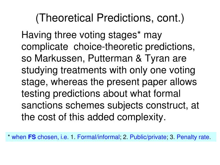 (Theoretical Predictions, cont.)