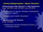 sistema radioprotezione aspetti normativi
