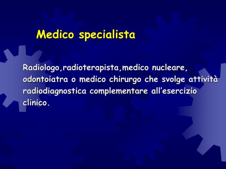 Medico specialista