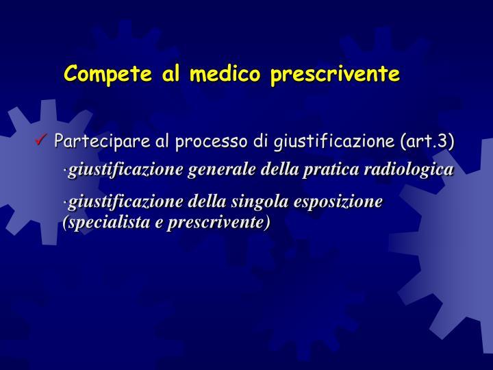 Compete al medico prescrivente