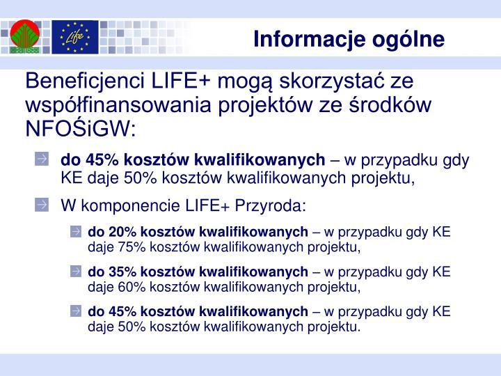 Beneficjenci LIFE+ mogą skorzystać ze współfinansowania projektów ze środków NFOŚiGW: