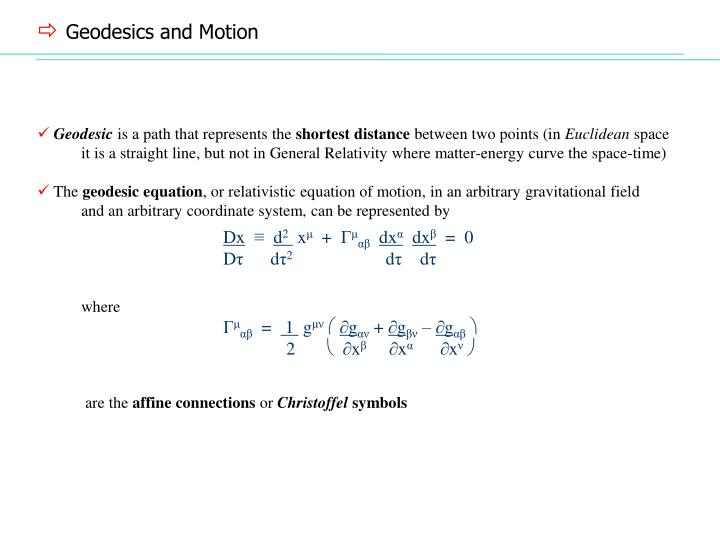 Geodesics and Motion