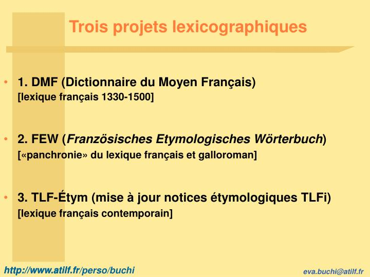 Trois projets lexicographiques