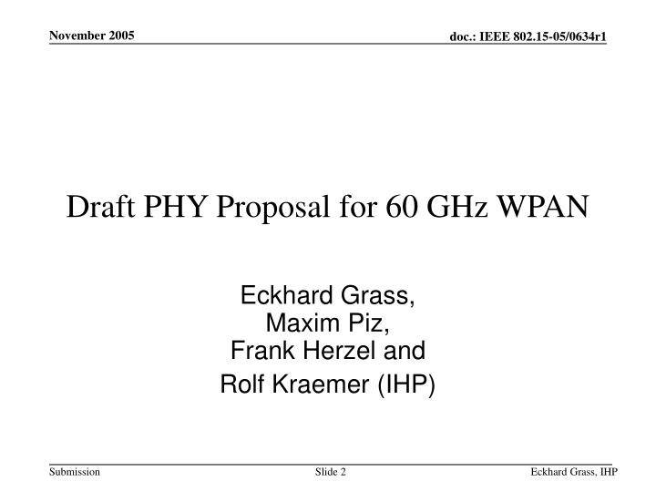 Draft PHY Proposal for 60 GHz WPAN