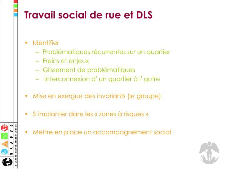 Travail social de rue et DLS