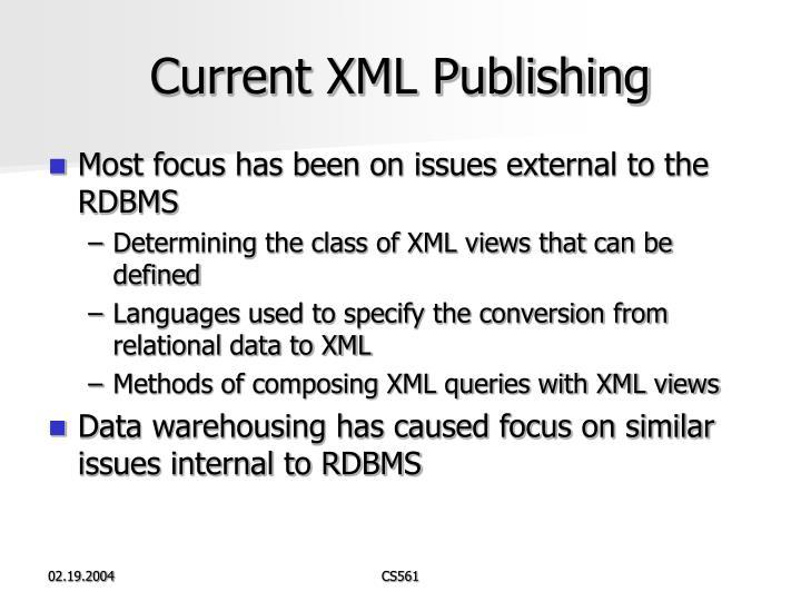 Current XML Publishing