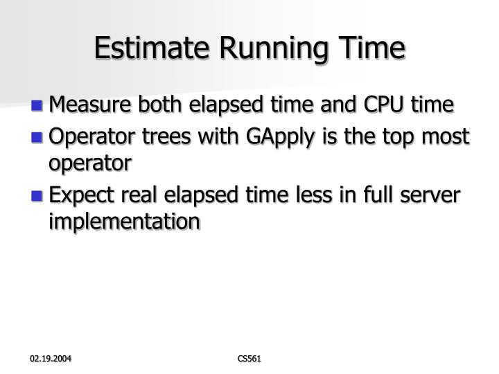 Estimate Running Time