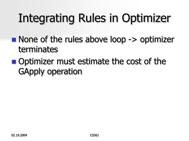 Integrating Rules in Optimizer