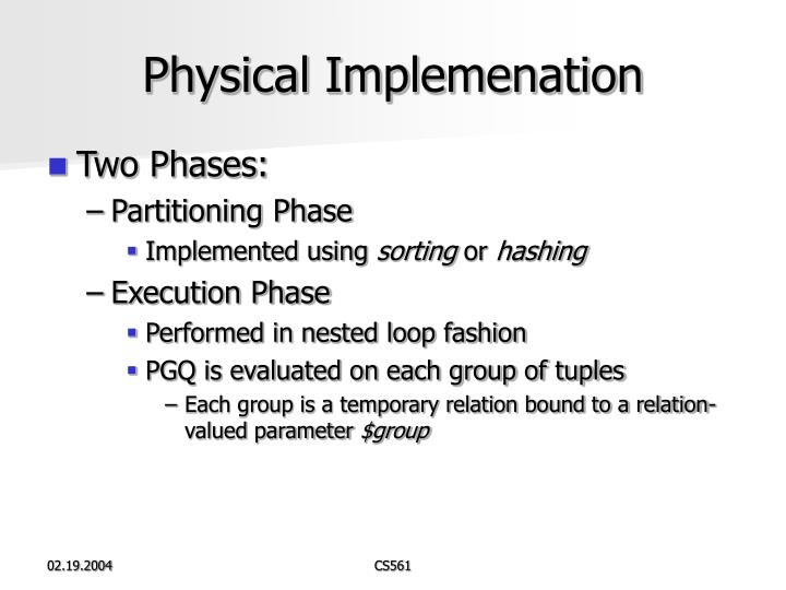 Physical Implemenation