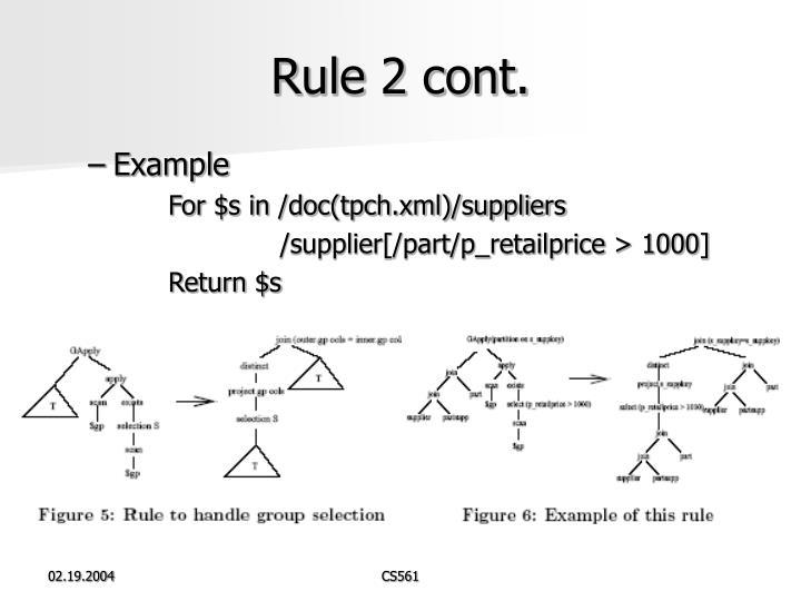 Rule 2 cont.
