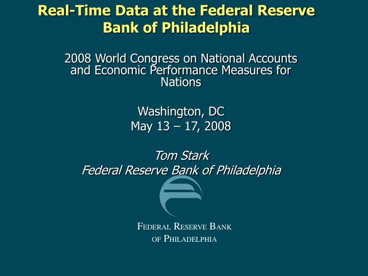real time data at the federal reserve bank of philadelphia
